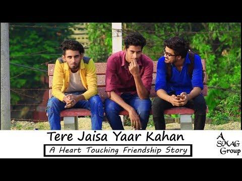 Xxx Mp4 Tere Jaisa Yaar Kahan L A Heart Touching Friendship Story A SMAG Group 3gp Sex