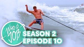 Texas Wake Surfing | Who is JOB 3.0: S2E10 (Season Finale)