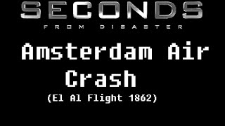 Seconds From Disaster: Amsterdam Air Crash