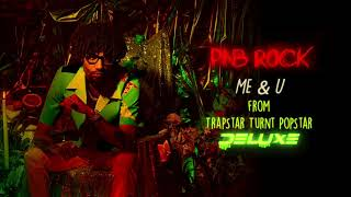PnB Rock - Me & U [Official Audio]