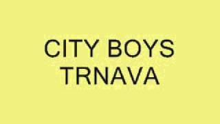 RomaneGila - City Boys Trnava - Sníval Sa Mi