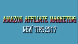 Amazon Affiliate Marketing new tips 2017 Bangla Tutorial    Exclusive Youtube