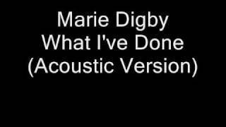 Marie Digby - What I've Done (Acoustic Version)
