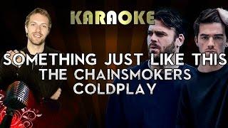 The Chainsmokers & Coldplay - Something Just Like This | LOWER Key Karaoke Instrumental Lyrics