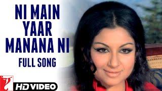 Ni Main Yaar Manana Ni - Full Song | Daag | Rajesh Khanna | Sharmila Tagore | Lata Mangeshkar