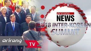 [Arirang Prime] Ep.299 - Peace on the Korean Peninsula, Transmitted Across the Globe _ Full Episode