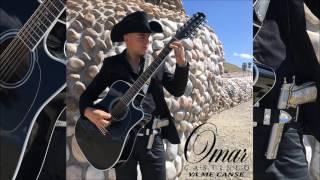 Ya Me Canse - Omar Castillo