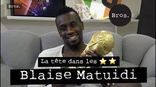 BLAISE MATUIDI - La tête dans les ⭐️⭐️ - Ses meilleurs souvenirs de Coupe du Monde