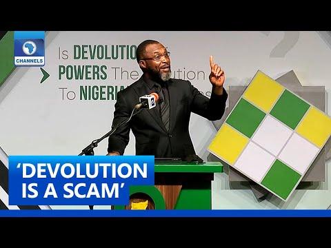 No Such Thing As Devolution Of Power It s A Scam Osita Chidoka The Platform Pt. 6