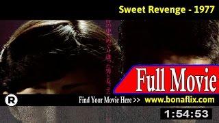 Watch: Sweet Revenge (1977) Full Movie Online