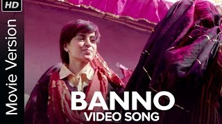 Banno (Video Song) | Tanu Weds Manu Returns | Kangana Ranaut | R. Madhavan