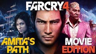 Far Cry 4: Amita's Path - Movie Edition (1080p 60 FPS)