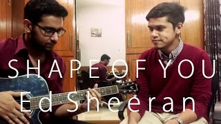 Ed Sheeran | Shape Of You | Acoustic Cover | by Two Guns