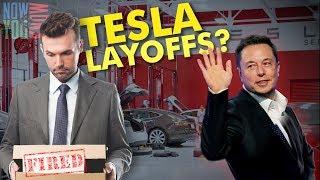 Tesla Time News - Tesla Layoffs???