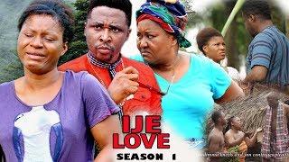 Ije Love Season 1 - 2017 Latest Nigerian Nollywood Movie | African Latest Movies