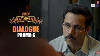 WHY CHEAT INDIA Dialogue Promo 6: Yeh Engineering Ho Gaya Toh Bhagwan Ka Bul Gaye  Emraan H,Shreya D