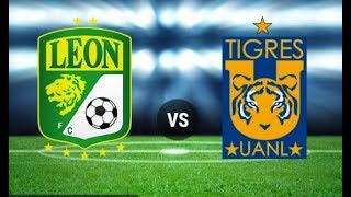 Leon vs Tigres  en vivo HD  cuartos de final