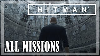 HITMAN - All Missions | Full game