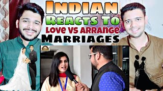 Pakistan On Love Marriage Or Arrange Marriage - Indian Reaction | M Bros