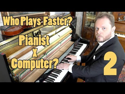 Who Plays Faster Pianist or Computer