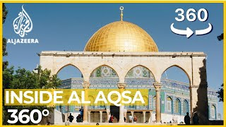Inside al-Aqsa: A 360° tour of Jerusalem