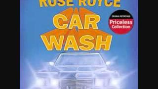 Rose Royce - Car Wash [LYRICS]