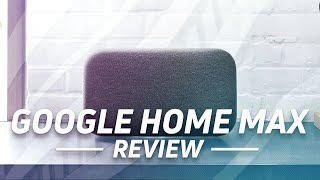 Google Home Max Review