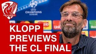 Jurgen Klopp Champions League final press conference   Real Madrid vs. Liverpool