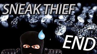 Sneak Thief Ending《小偷模拟器》Last Part - 當小偷真的不容易啊!!