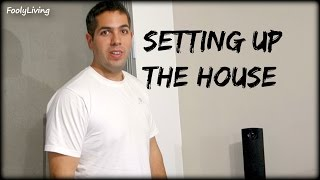 HUSBAND SETS THE HOUSE UP
