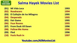 Salma Hayek Movies List