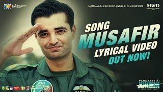 Musafir | Lyrical Song | Parwaaz Hai Junoon | Farhan Saeed | Zenab Fatimah Sultan