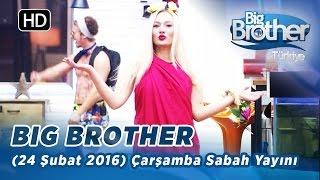 Big Brother Türkiye (24 Şubat 2016) Çarşamba Sabah Yayını- Bölüm-121