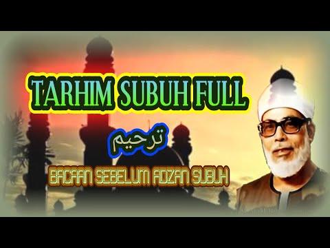TARHIM DAN SHALAWAT full terbaru 2018_sebelum adzan subuh