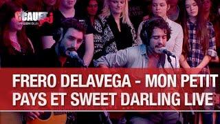 Frero Delavega - Mon Petit Pays et Sweet Darling - Live  - C'Cauet sur NRJ