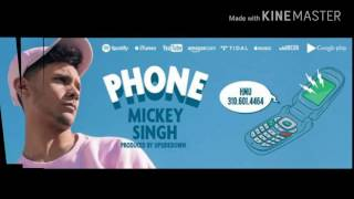 Mickey Singh - Phone (Official Audio & Lyrics )
