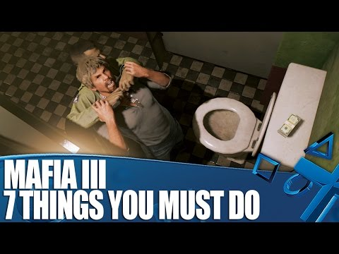 Mafia III New PS4 Gameplay - 7 Things You Must Do