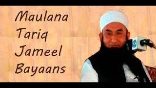 Molana tariq jameel Latest bayan 2018 | Deen E islam tube | Intersting bayan |