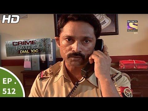 Xxx Mp4 Crime Patrol Dial 100 क्राइम पेट्रोल Kalyanpur Murder Case Ep 512 20th June 2017 3gp Sex