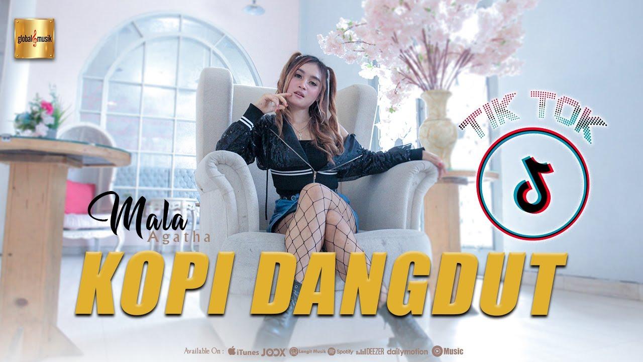 Mala Agatha - Kopi Dangdut (Official Music Video)