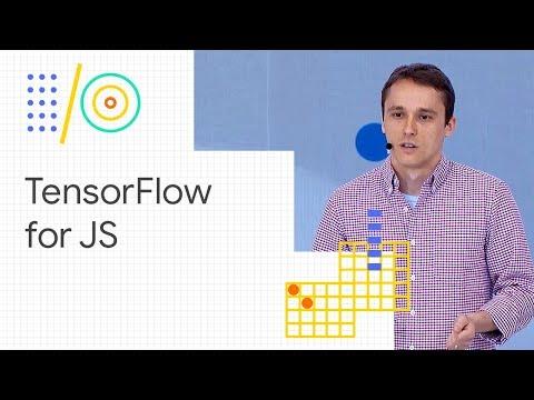 TensorFlow for JavaScript Google I O 18