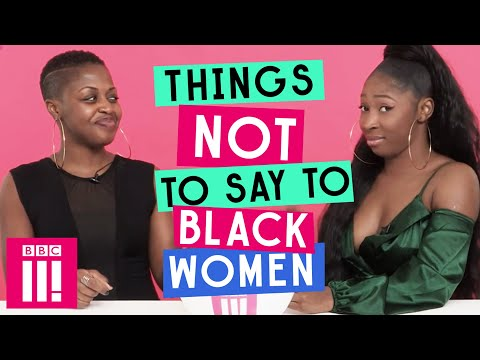 Xxx Mp4 Things Not To Say To Black Women 3gp Sex