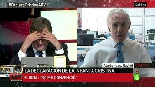 Las discrepancias de Inda y Marhuenda sobre la declaración de la infanta Cristina
