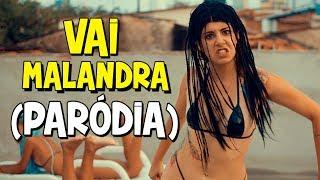 PARÓDIA VAI MALANDRA   Anitta, Mc Zaac, Maejor ft. Tropkillaz & DJ Yuri Martins - Vai Malandra
