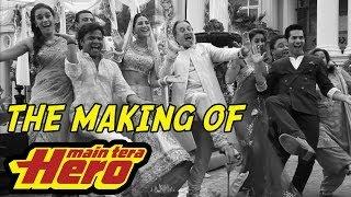 The Making Of Main Tera Hero