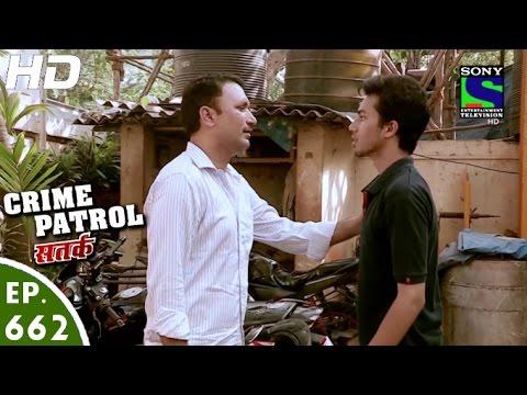 Crime Patrol - क्राइम पेट्रोल सतर्क - Durangaa - Episode 662 - 27th May, 2016