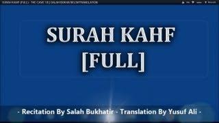 SURAH KAHF (FULL) - THE CAVE 18 || SALAH BUKHATIR || W/TRANSLATION