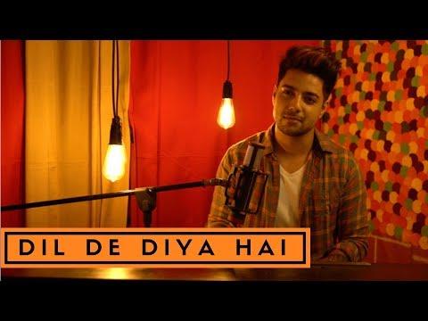 Xxx Mp4 Siddharth Slathia Dil De Diya Hai Jaan Tumhe Denge Unplugged Cover 3gp Sex