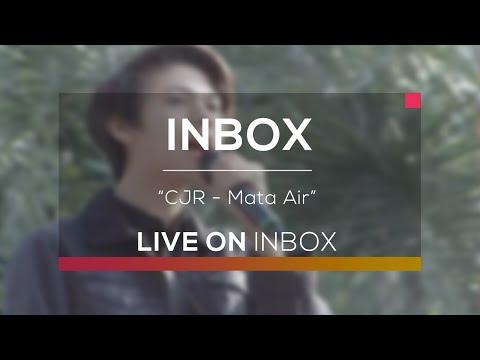 CJR - Mata Air (Live on Inbox)
