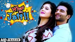 What The Jatt - Trailer | Harish Verma, Isha Rikhi, Binnu Dhillon, Vipul Roy | Punjabi Movies 2015